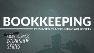 ProsperUS Small Business Workshop Series - Bookkeeping