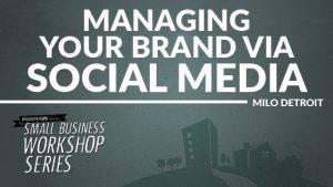 ProsperUS Small Business Workshop Series - Social Media