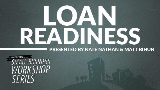 ProsperUS Detroit Small Business Workshop - Loan Readiness