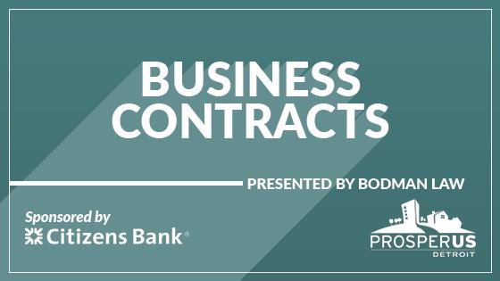 ProsperUS Detroit Workshop - Business Contracts